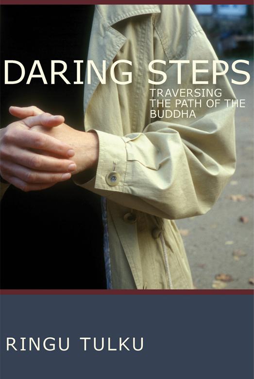 Daring Steps Ringu Tulku Rinpoche