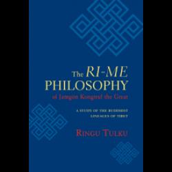 Ri-me Philosophy Ringu Tulku